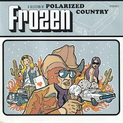 Various – Frozen. A Selection Of Polarized Country 2Cd
