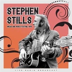 Stephen Stills - Best of Mimi Fariña's Bread and Roses Folk Festival 180 gram Lp