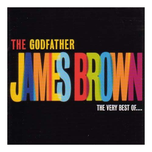 James Brown - The Godfather ( Best Of ) Cd