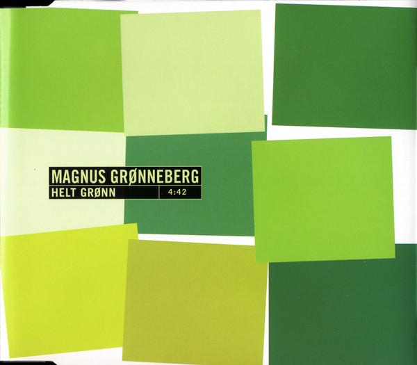Magnus Grønneberg  – Helt Grønn cds promo