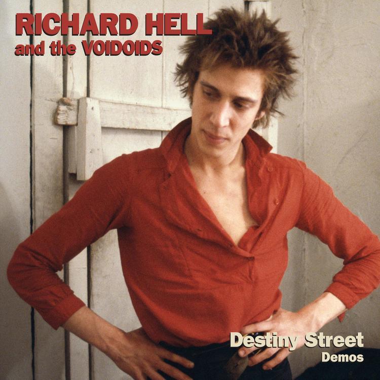 Richard Hell & The Voidoids - Destiny Street Demos | RSD LP