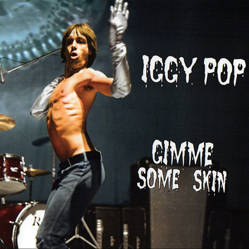 """Iggy Pop - Gimme Some Skin - The 7"""" Collection    VINYL - 7"""" x 7"""
