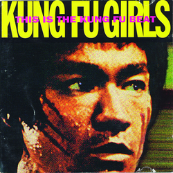 Kung Fu Girls - This Is The Kung Fu Beat   | Lp