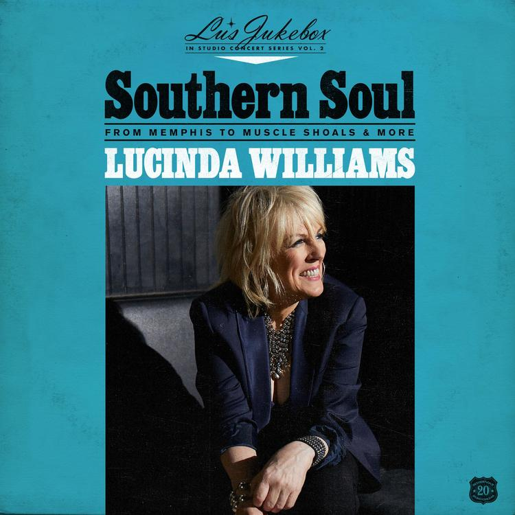 Lucinda Williams - Lu's Jukebox Vol. 2 - Southern Soul From Memphis To Muscle Shoals   Lp