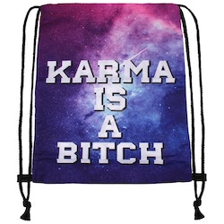 "Gym bag "" Karma is a bitch """