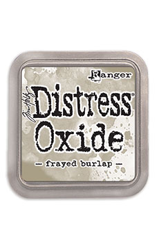 Distress oxide dyna, Frayed burlap