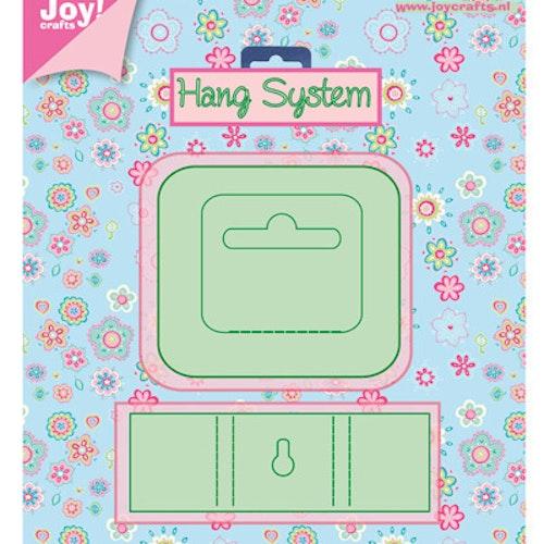 Joy! Die 6002/0411 Hang system