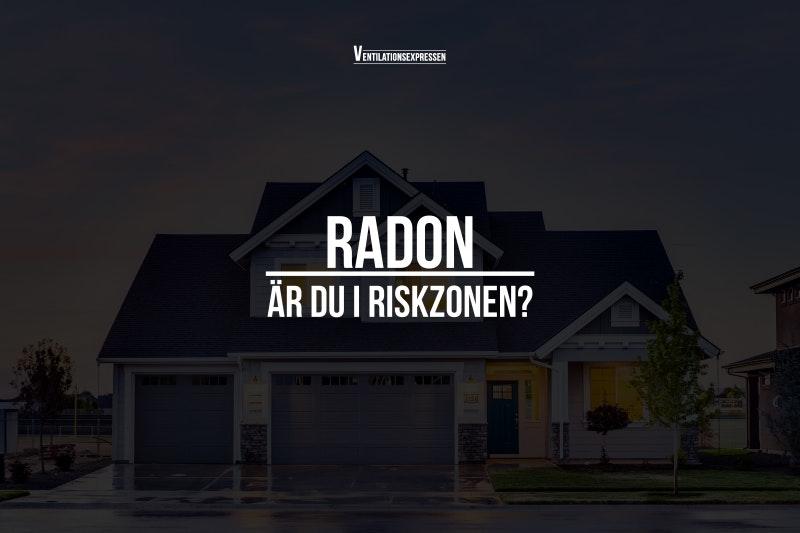 Vad är Radon? Värt att veta om radonmätning, radonhalter och radonbidrag