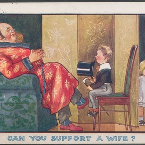 Can you support a wife?