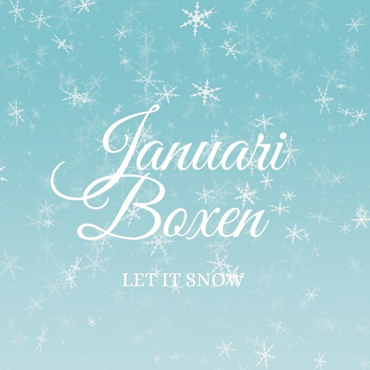 "Januariboxen ""Let it snow"""