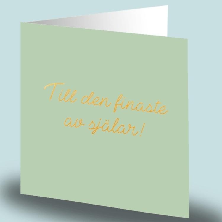 Cards By Jojo - Till den finaste av själar!