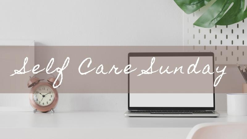 Få tillbaka balansen med en härlig Self Care Sunday