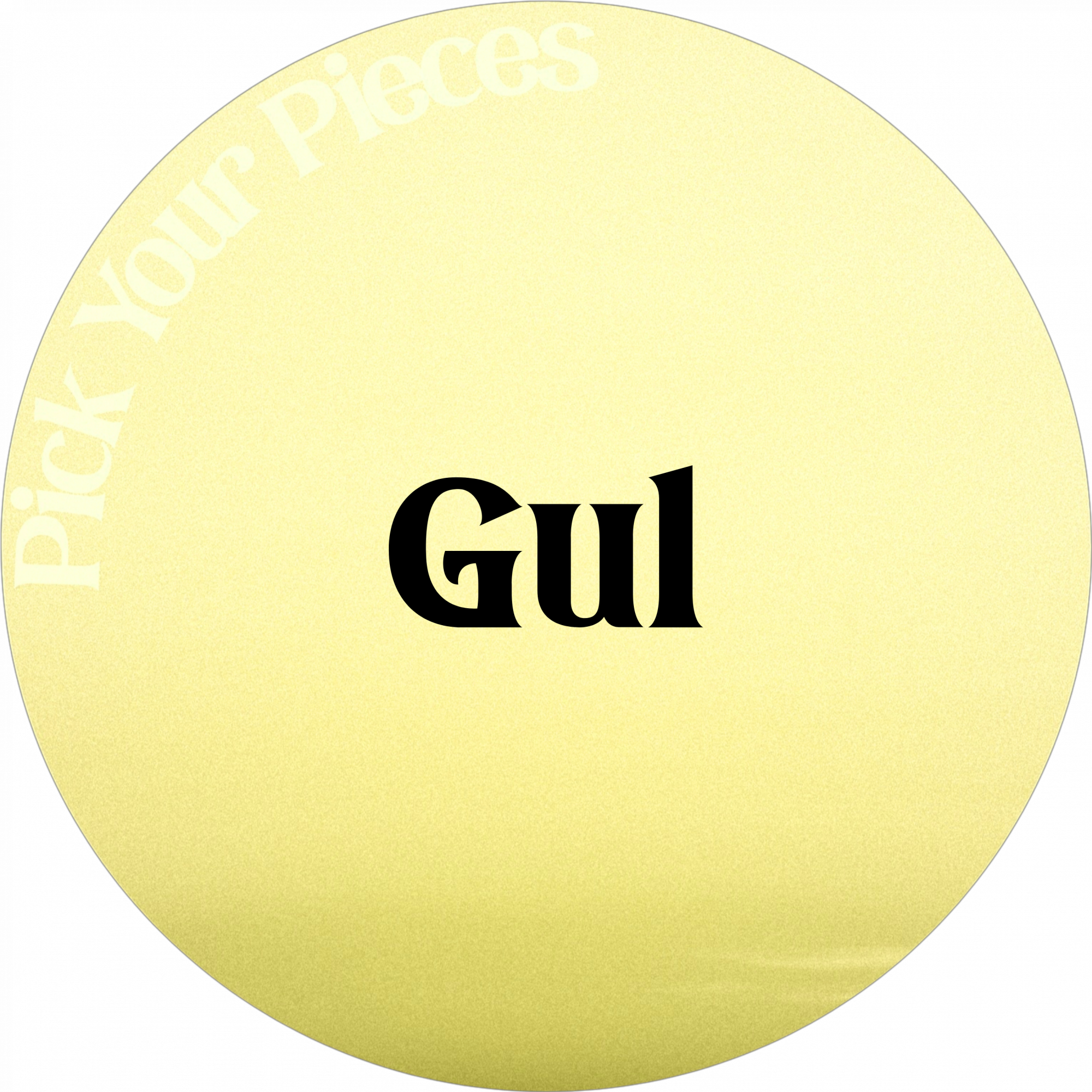 Gul - Pick Your Pieces