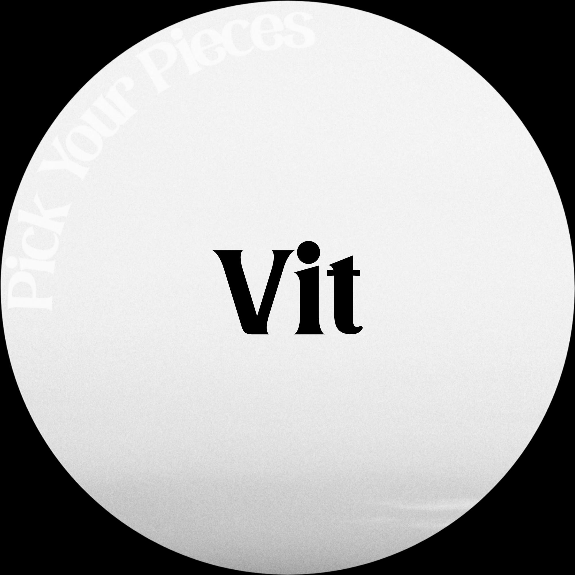 Vit - Pick Your Pieces