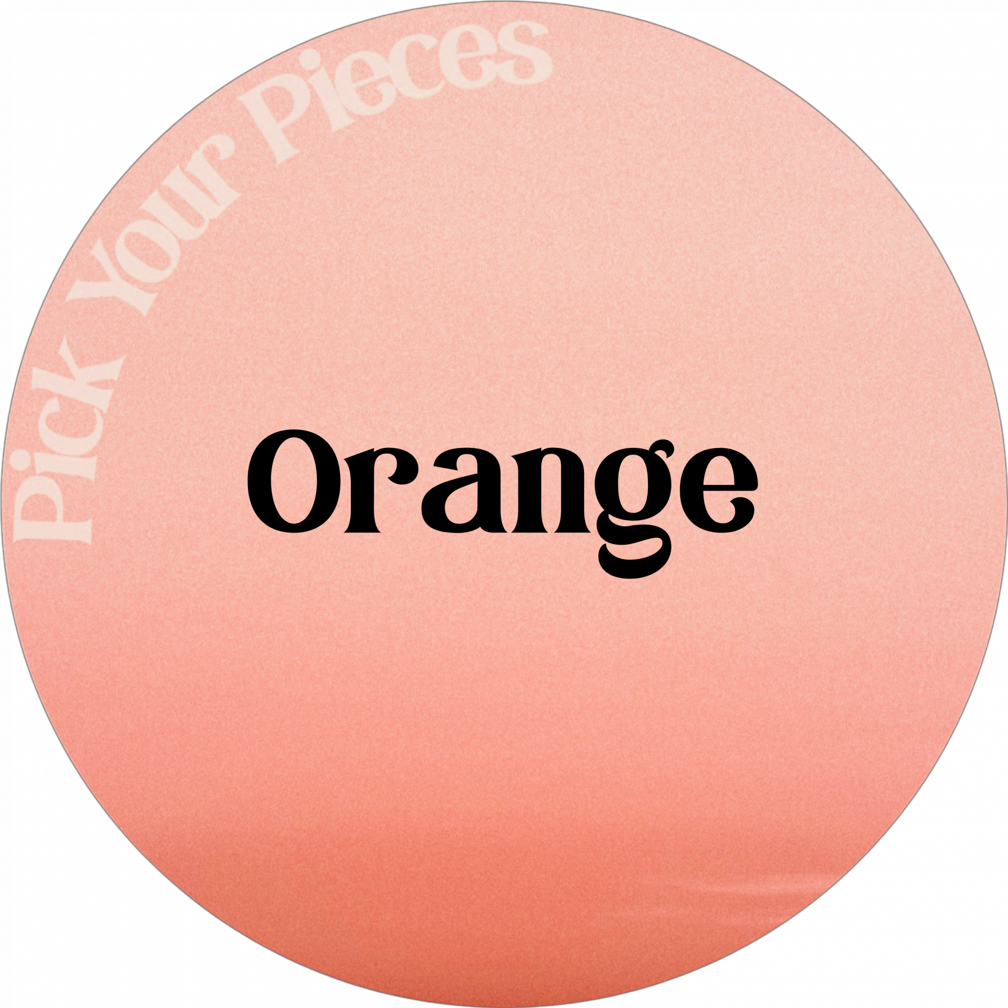 Orange - Pick Your Pieces