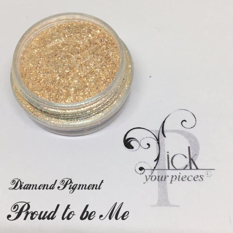 Diamond Pigment Proud to be Me