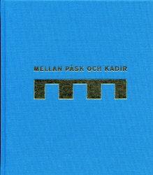 Pettersson, Ulfstrand: Mellan Påsk och Kadir