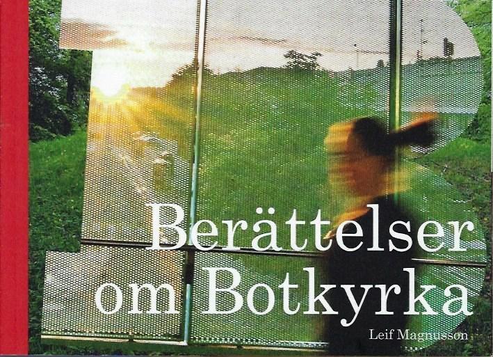 Magnusson, Markiewicz: Berättelser om Botkyrka