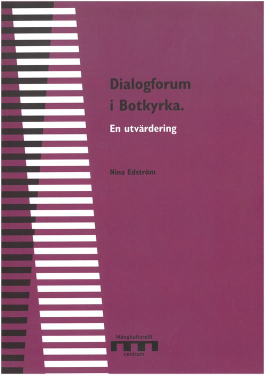 Edström: Dialogforum i Botkyrka