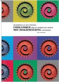 León Rosales: Om behovet att utveckla indikationer för ett kommunalt arbete mot diskriminering i Botkyrka