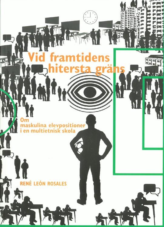 León Rosales: Vid framtidens hitersta gräns
