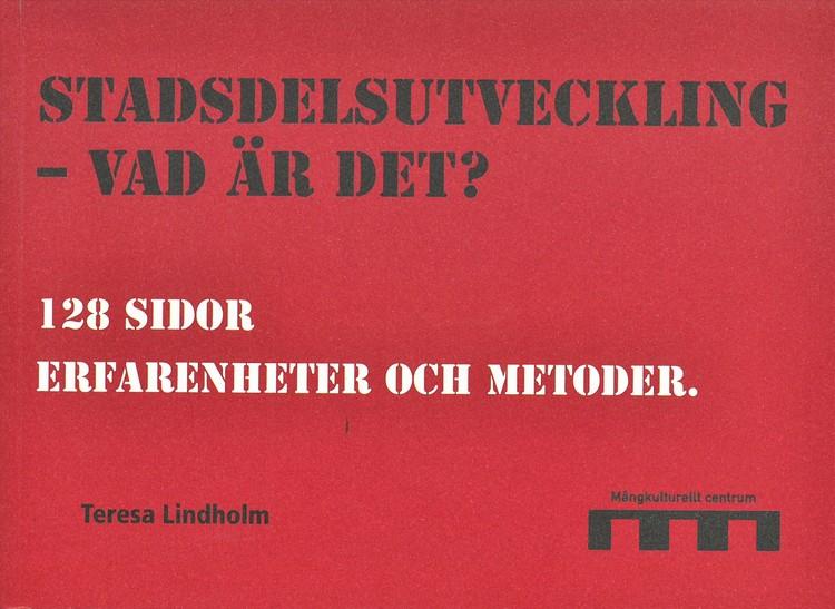 Lindholm: Stadsdelsutveckling - vad är det?