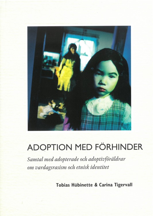 Hübinette, Tigervall: Adoption med förhinder