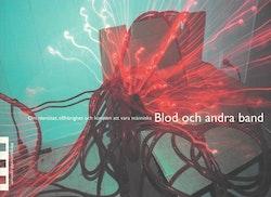 Ramberg: Blod och andra band