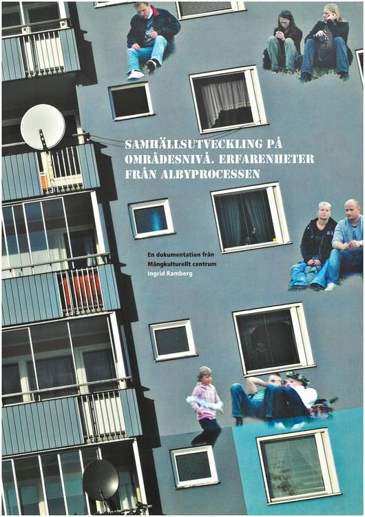Ramberg: Samhällsutveckling på områdesnivå. Erfarenheter från Albyprocessen