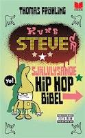 Fröhling: Kung Steves självlysande hip hop bibel