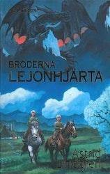 Lindgren: Bröderna Lejonhjärta
