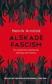 Arnstad: Älskade fascism