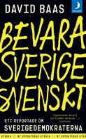 Baas: Bevara Sverige svenskt