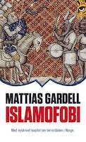 Gardell: Islamofobi