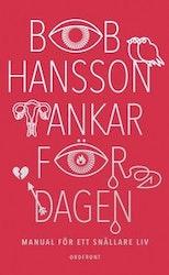 Hansson: Tankar för dagen