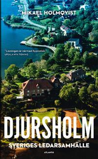 Holmqvist: Djursholm