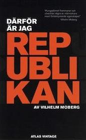 Moberg: Därför är jag republikan