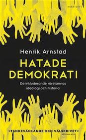 Arnstad: Hatade demokrati