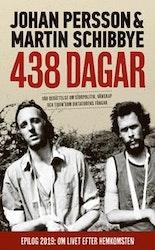 Persson, Schibbye: 438 dagar