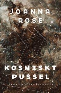 Rose: Kosmiskt pussel