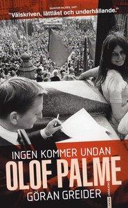 Greider: Ingen kommer undan Olof Palme