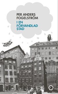 Fogelström: I en förvandlad stad