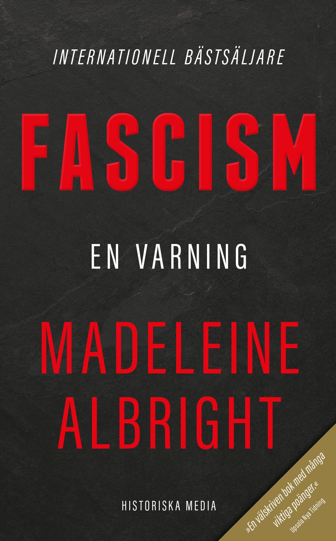 Albright: Fascism : En varning
