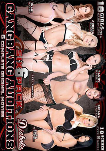 Gangbang Auditions - Six Pack