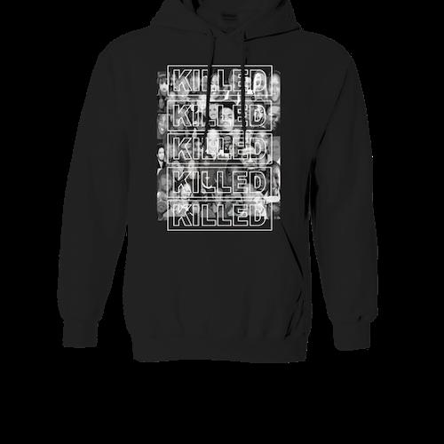 They were killed hoodie (black)