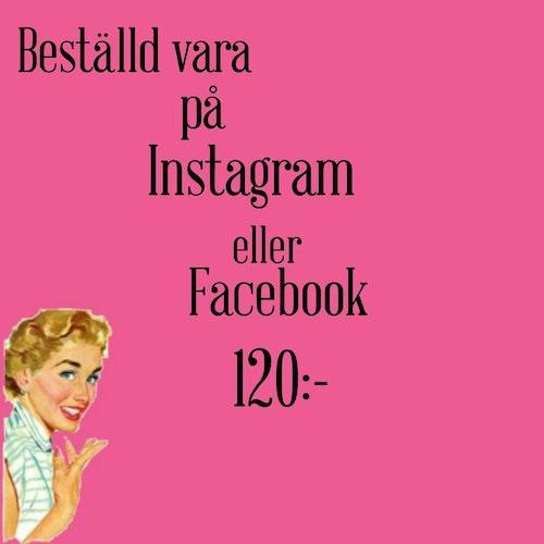 Beställda varor från instagram & Facebook