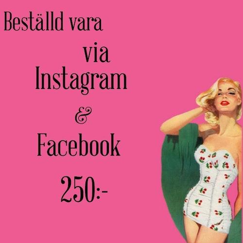 För beställd vara via Instagram och Facebook
