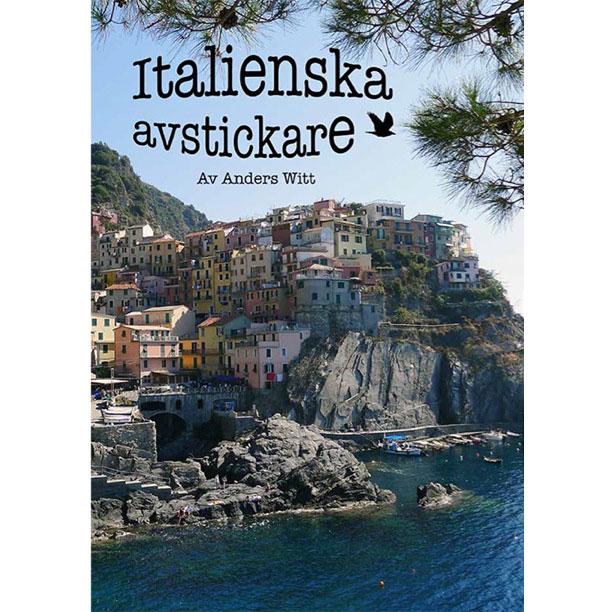 En personlig guide till Italien av Anders Witt