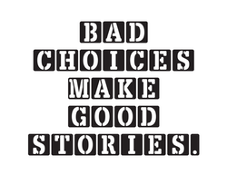"Disktrasa "" Bad Choices..."""