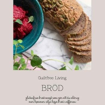"""Receptbok PDF """"Bröd"""" - av GuiltfreeLiving"""